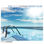 The Peacelounge Beach Club: Vol 2