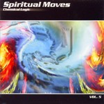 VARIOUS - Spiritual Moves Vol 5: Chemical Logic (Front Cover)