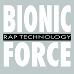 BIONIC FORCE - Rap Technology (Front Cover)