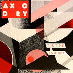 AXORDY - The Time Is Right (Front Cover)