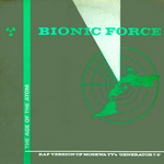 BIONIC FORCE - The Age Of The Atom (Front Cover)