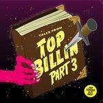 Tales From Top Billin: Vol 3