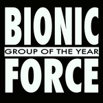 BIONIC FORCE - Group Of The Year (Front Cover)