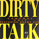 CENTRAL UNIT - Dirty Talk (Front Cover)