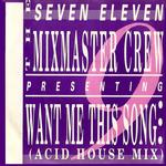 SEVEN ELEVEN MIXMASTER CREW - Seven Eleven (Front Cover)