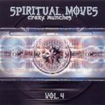 Spiritual Moves Vol 4 - Crazy Munches