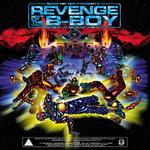 Revenge Of The B-Boy: Episode 2 - (revised)