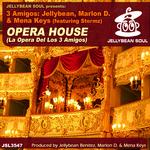 Opera House (La Opera Del Los 3 Amigos)