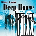 The Lost Deep House Trax: Volume Two