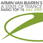 A State Of Trance: Radio Top 15 July 2009