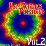 Psy Trance Paradise: Vol 2 (incl DJ mix)