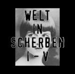 Welt In Scherben I-V