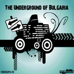 The Underground Of Bulgaria EP