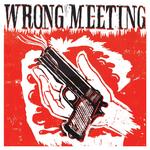Wrong Meeting