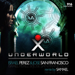 PEREZ, Israel/JOSE SAN FRANCISO - Underworld (Front Cover)