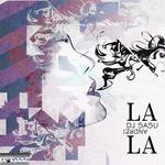 DJ SASU ANDREI - La La (Front Cover)