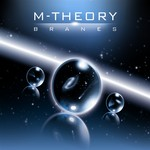 M THEORY - Branes (Front Cover)