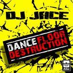 Dancefloor Destruction