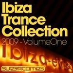 Ibiza Trance Collection 2009: Volume One