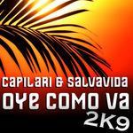 Oye Como Va: 2K9