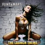 FLINT & MARS - The Launch Theme (Front Cover)