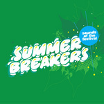 Summer Breakers: Part 2