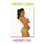 Collection Privee 1 & 2