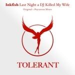 Last Night A DJ Killed My Wife