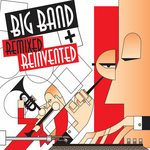 Big Band (Remixed & Reinvented)