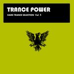Hard Trance Selection Vol 5