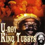 U Roy Meets King Tubbys