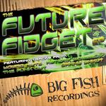 The Future Fidget EP
