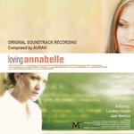 Loving Annabelle: Original Film Score