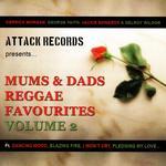 Mums & Dads Reggae Favourites: Volume 2