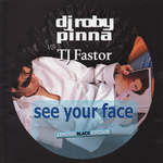 See Your Face (Limited Black Edition)