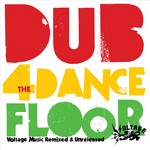 VARIOUS - Dub For The Dancefloor: Voltage Remixed & Unreleased (Front Cover)