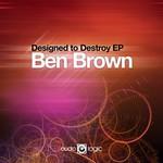 Designed To Destroy EP