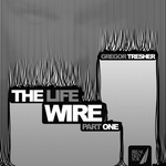 The Life Wire: Pt 1