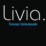 WAKULEWSKI, Tomasz - Livia EP (Front Cover)