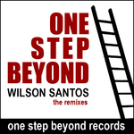 SANTOS, Wilson - One Step Beyond (minimal remixes) (Front Cover)