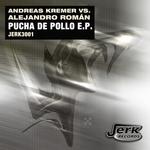 Pucha De Pollo EP