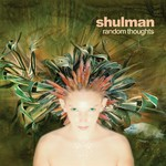 SHULMAN - Random Thoughts (Front Cover)
