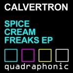 Spice Cream Freaks EP