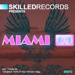 Skilled presents MIAMI 09 Sampler