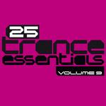 25 Trance Essentials Vol 9