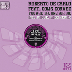 DE CARLO, Roberto feat COLIN CORVEZ - You Are The One For Me (Front Cover)