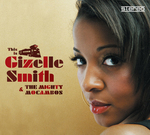 This Is Gizelle Smith & The Mighty Mocambos