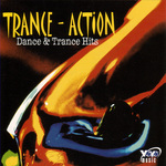 Trance Action: Dance & Trance Hits