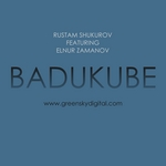 SHUKUROV, Rustam feat ELNUR ZAMANOV - Badukube (Front Cover)