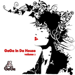 GaGa In Da House: Vol 2 (unmixed tracks)